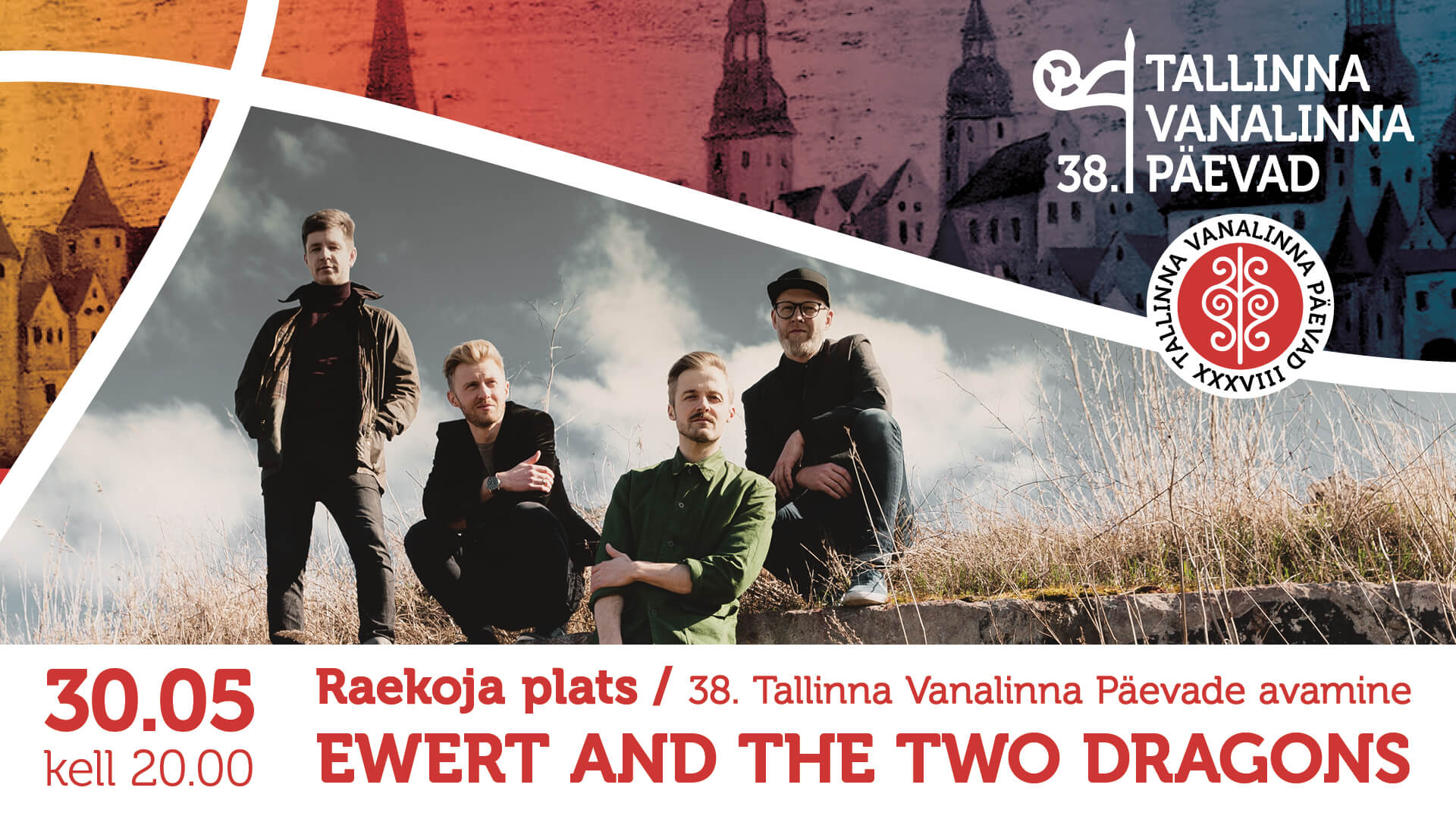 30.05.19, kell 20:00 – Ewert and The Two Dragons, Raekoja plats.