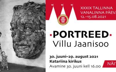 Tallinna Vanalinna Päevad kutsuvad 30. juunil kell 16.00 Katariina kirikusse Villu Jaanisoo näituse PORTREED avamisele